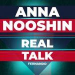 27: NANDOLEAKS: REAL TALK MET ANNA NOOSHIN #26