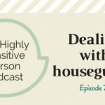 73. Dealing with houseguests