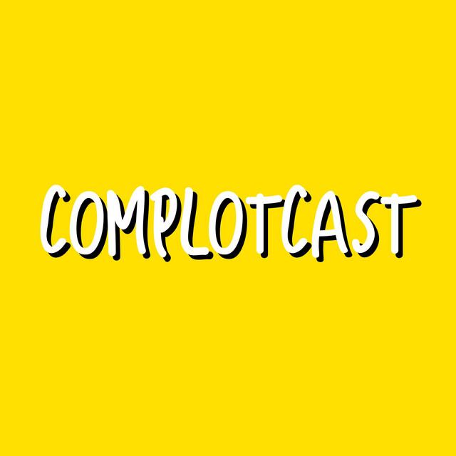 Complotcast