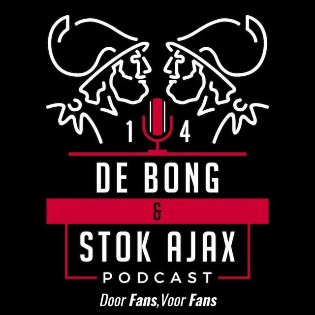 de Bong & Stok Ajax Podcast