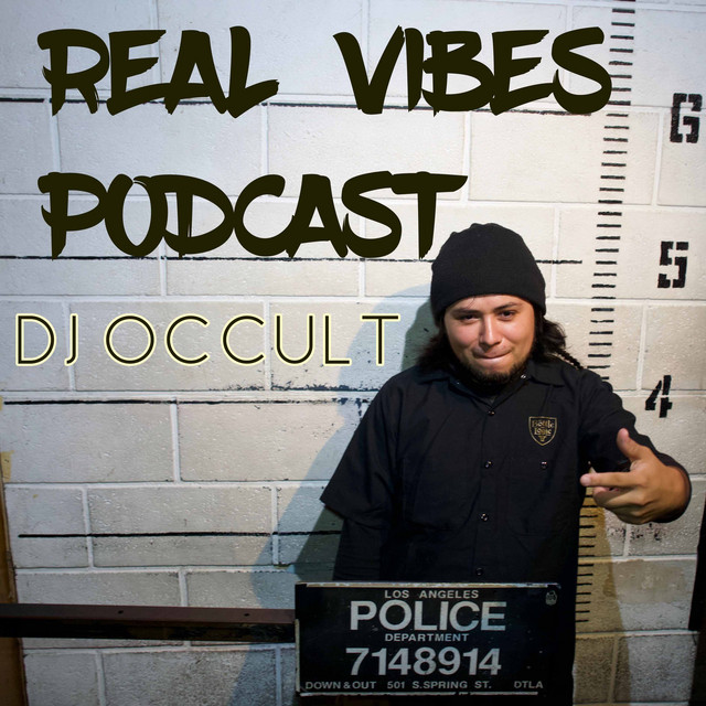 Dj Occult - Real vibes Podcast