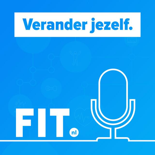 FIT.nl podcast: verander jezelf.