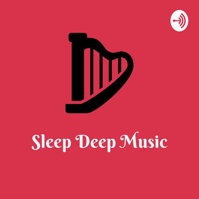 Sleep Deep Music