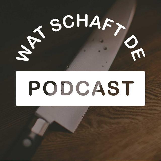 Wat Schaft de Podcast