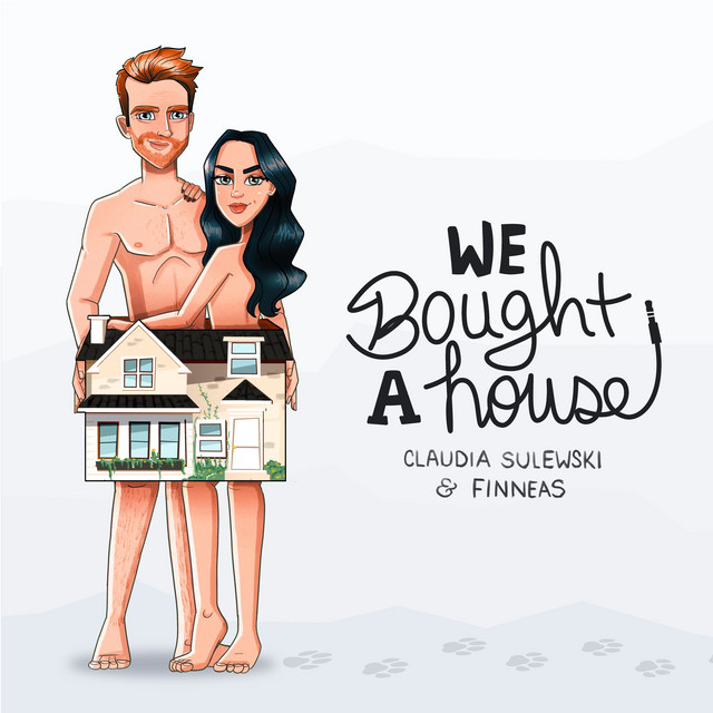 We Bought a House with Claudia Sulewski and Finneas