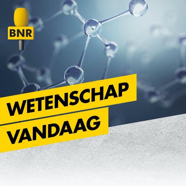Wetenschap Vandaag | BNR
