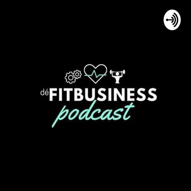 dé FITBUSINESS podcast