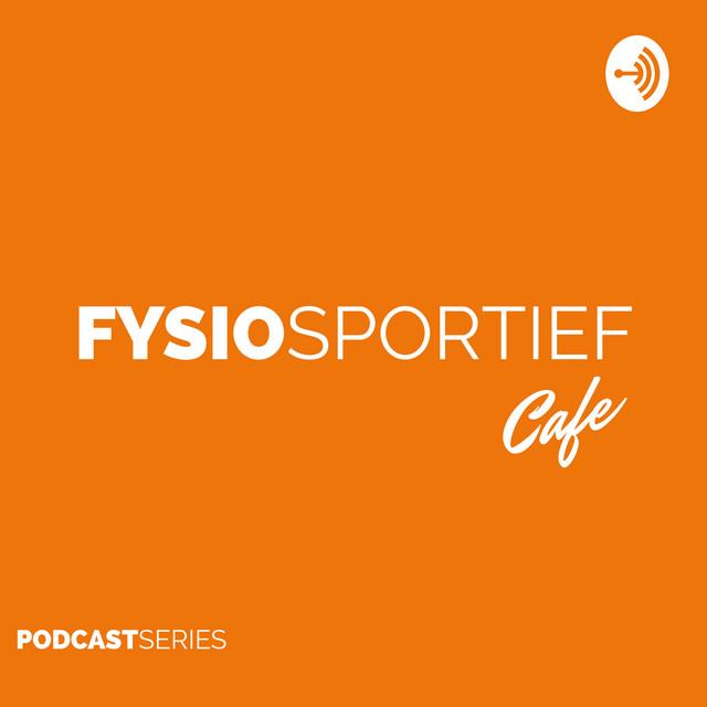 FYSIOSPORTIEF CAFE | DE PODCAST SERIES