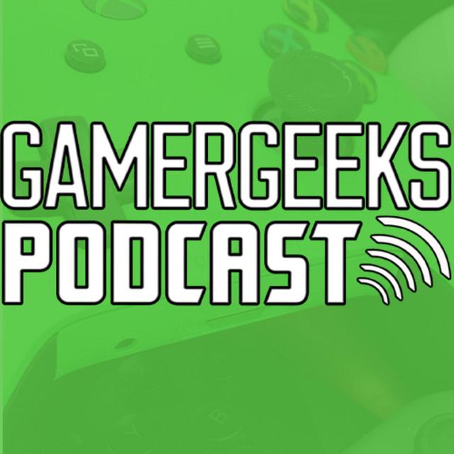 GamerGeeks Podcast