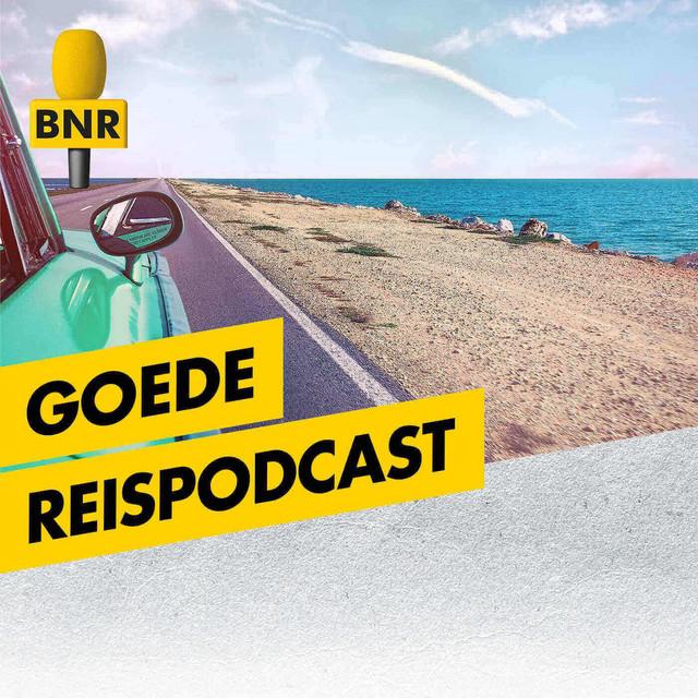 Goede Reispodcast   BNR