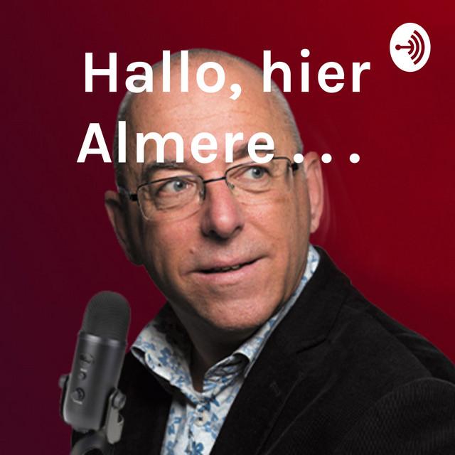 Hallo, hier Almere . . .
