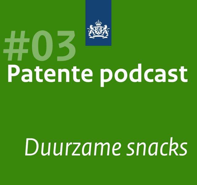 Patente Podcast 03 - Duurzame snacks