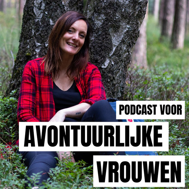 Podcast voor Avontuurlijke Vrouwen
