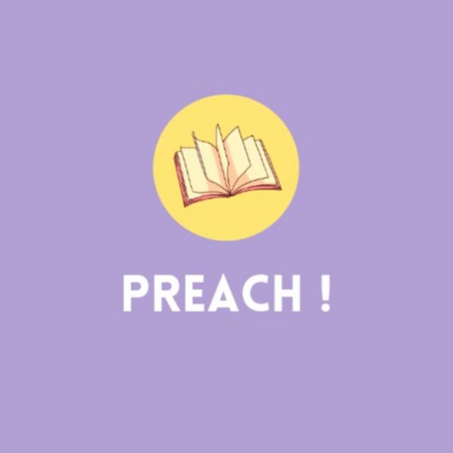 Preach !