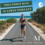 Presteren kun je leren podcast #16 Het parcous van Ironman Maastricht, mijn ervaring met stayeren en triathlon wissels met tasjes.