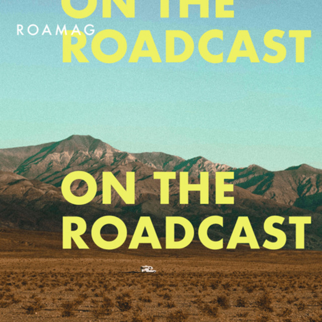 Roamag: On The Roadcast