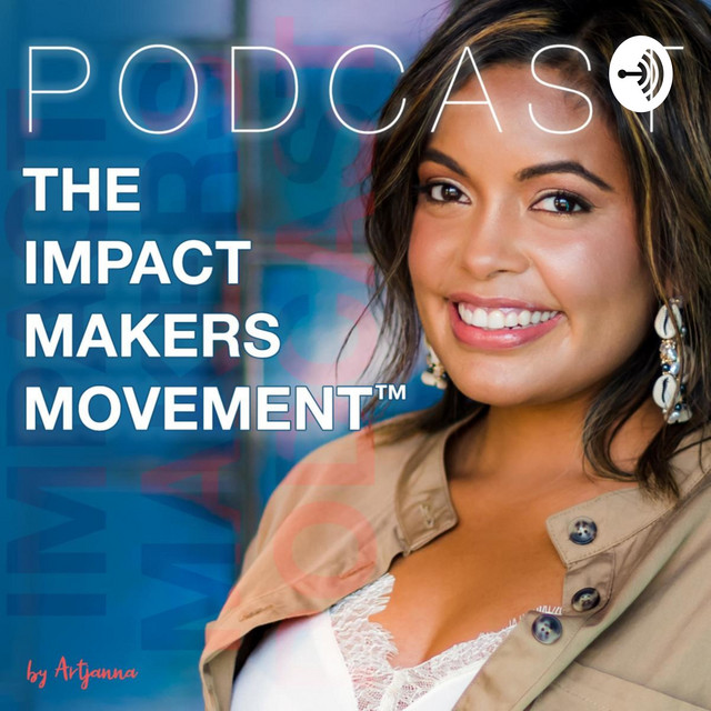 The ImpactMakers Movement Podcast