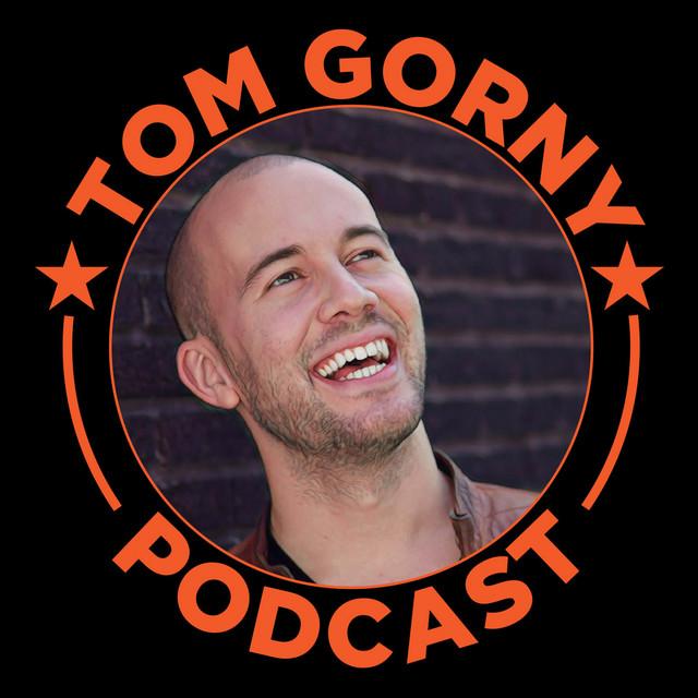 Tom Gorny Podcast