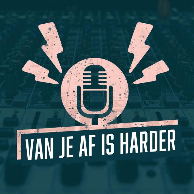 Van Je Af Is Harder