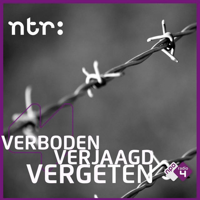 Verboden – Verjaagd – Vergeten