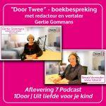 """7. """"Door Twee"""" – boekbespreking met redacteur en vertaler Gertie Gommans"""