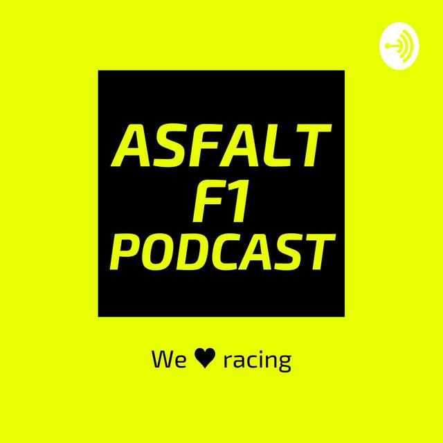 ASFALT F1 Podcast
