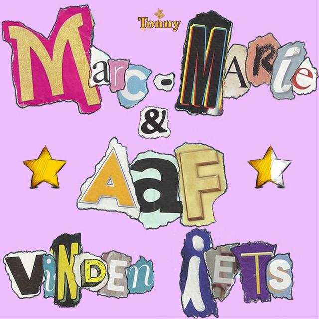 Marc-Marie & Aaf Vinden Iets