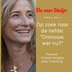 """""""Ontrouw, wat nu?"""" Els van Steijn in gesprek met Op Zoek Naar De Liefde, serie 5, afl.8"""