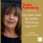 'Ontrouw, wat nu?' Tineke Rodenburg in Op Zoek Naar De Liefde, serie 5, afl.9