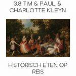 3.8 Tim en Paul en Historisch Eten op Reis