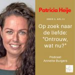 """""""Ontrouw, wat nu?"""" Patricia Heije in Op Zoek Naar De Liefde serie 5, afl. 11"""