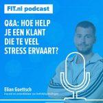 Hoe help je een klant die te veel stress ervaart? Q&A met Elian Goettsch