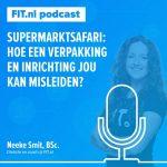 Supermarktsafari: hoe een verpakking en inrichting jou kan misleiden? Gesprek tussen Neeke & Jeroen