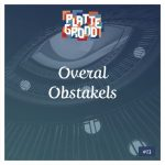 #13: Overal Obstakels