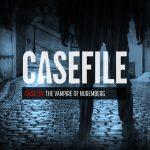 Case 181: The Vampire of Nuremberg