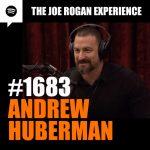 #1683 – Andrew Huberman