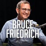 Bruce Friedrich On The Meatless Meat Moonshot