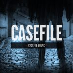 Casefile Break (a message from the team)