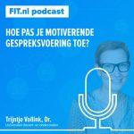 Hoe pas je motiverende gespreksvoering toe? Interview met onderzoeker Trijntje Vollink