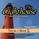The Lighthouse Sleep Meditation Zzzz