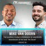#69: Interview Met Manifestatie Expert Mike Van Doorn