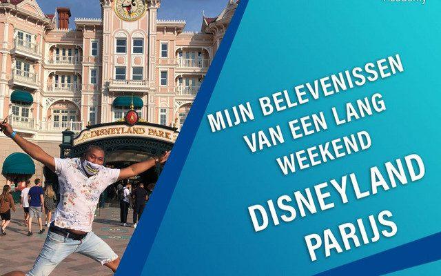 #72: Mijn belevenissen van een lang weekend Disneyland Parijs